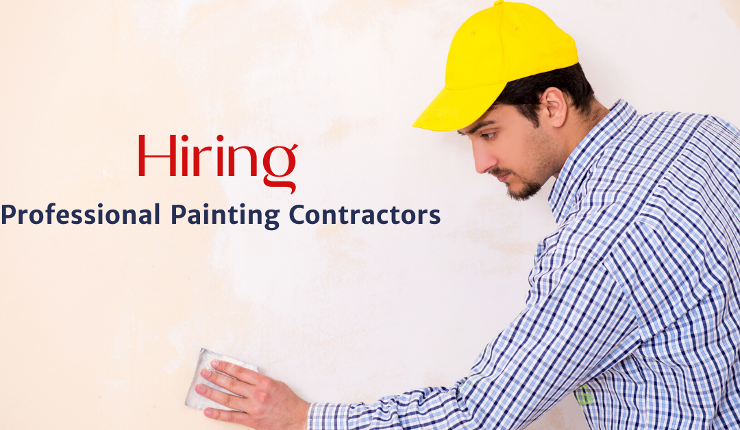 Hiring Professional Painting Contractors