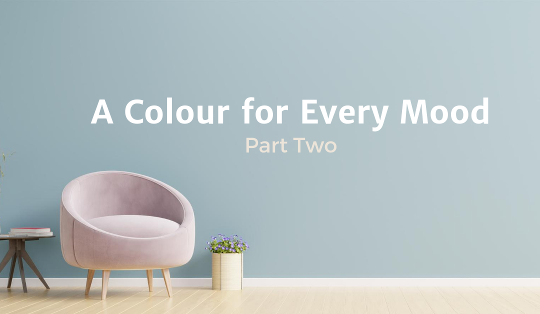 A Colour For Every Mood – Part two