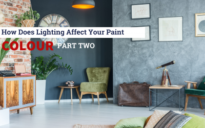 How Does Lighting Affect Your Paint Colour – Part Two